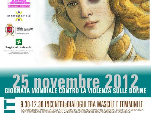 25 NOVEMBRE 2012 – Giornata mondiale contro la violenza sulle donne