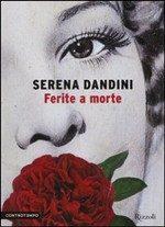 """""""Ferite a morte"""" di Serena Dandini"""