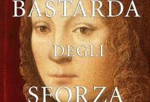 """""""La bastarda degli Sforza"""" di Carla Maria Russo"""