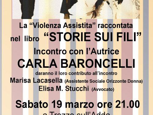 """19 Marzo 2016: incontro con Carla Baroncelli e le sue """"Storie sui fili"""""""