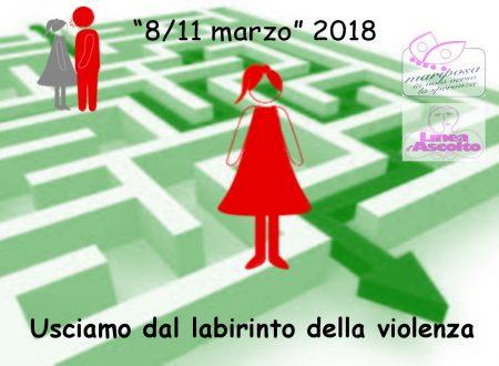 """""""La violenza è un Labirinto: NON E' AMORE"""" dall'8 all'11 marzo"""