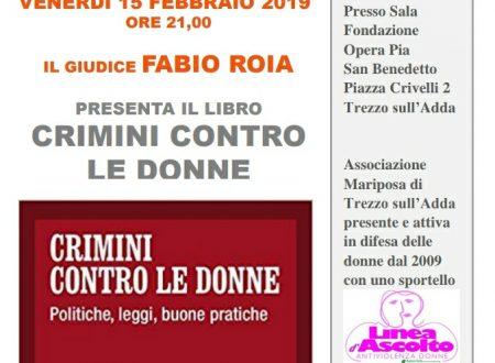 """""""CRIMINI CONTRO LE DONNE"""" Incontro con il Giudice Fabio Roia"""