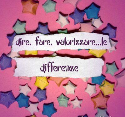 """Progetto """"Dire, Fare, Valorizzare…le differenze"""""""