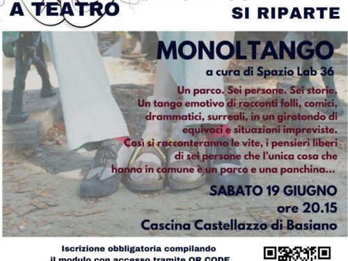 """""""MONOLTANGO"""" spettacolo teatrale nel progetto ESERCIZI DI CITTADINANZA"""